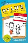 My Life and Other Stuff That Went Wrong by Tristan Bancks (Paperback, 2014)