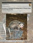 Inventory of Mammals (Excluding Bats) of Thomas Stone National Historic Site by National Park Service (Paperback / softback, 2013)