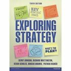 Exploring Strategy Plus MyStrategyLab with Pearson eText by Richard Whittington, Gerry Johnson, Kevan Scholes, Patrick Regner, Duncan Angwin (Mixed media product, 2014)