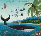 The Snail and the Whale/ Al Qawqa Wal Hout by Julia Donaldson (Paperback, 2010)