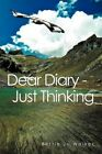 Dear Diary - Just Thinking by Bettie Jo Walker (Paperback / softback, 2012)