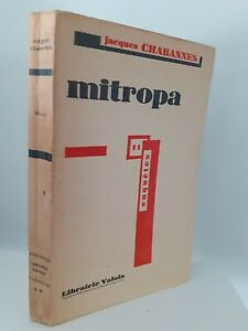 DEDICACE-J-CHABANNES-MITROPA-VALOIS-PARIS-ED-ORIGINALE-BROCHE-1932