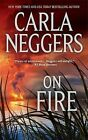 On Fire by Carla Neggers (Paperback / softback, 2010)