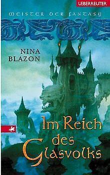 Im Reich des Glasvolks. Die Woran-Saga 03. von Blazon, Nina | Buch | Zustand gut