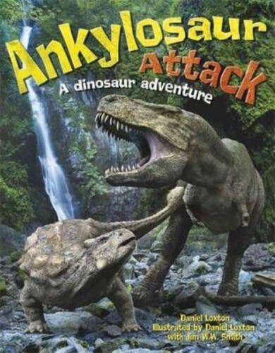"1 of 1 - ""VERY GOOD"" Loxton, Daniel, Ankylosaur Attack: A Dinosaur Adventure, Book"