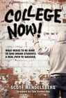 College Now! What Needs to Be Done to Give Urban Students a Real Path to Success by Scott Mendelsberg (Paperback, 2014)
