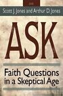 Ask - DVD: Faith Questions in a Skeptical Age by Scott J. Jones (DVD, 2015)