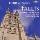 Choral Classics: Tallis-Sämtliche Chorwerke von Alistair Dixon,Chapelle du Roi (2011)
