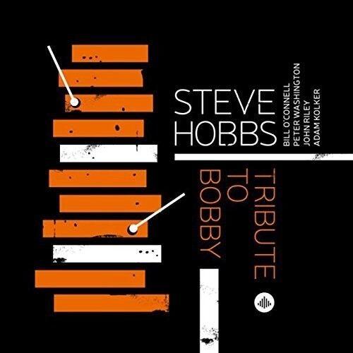 Steve Hobbs - Tribute To Bobby [New CD]
