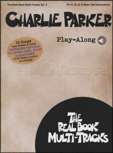 Charlie Parker Play-along Music Book With Audio Bb Eb C & Bass Clef Instruments-afficher Le Titre D'origine