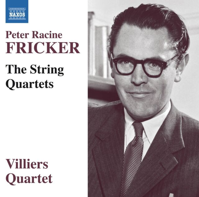 Villiers Quartet - Peter Racine Fricker: The String Quartets