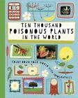 Ten Thousand Poisonous Plants in the World by Paul Rockett (Paperback, 2016)