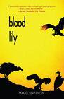Blood Lily by Mason Cranswick (Paperback, 2009)