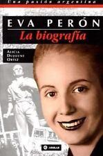La biografía de Eva Perón, Dujovne Ortiz, Alicia, Ortiz, Alicia Dujovne, 9505112