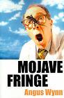 Mojave Fringe by Angus Wynn (Paperback / softback, 2000)