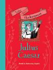 Tales from Shakespeare: Julius Caesar by Yaniv Shimony, Timothy Knapman (Paperback, 2015)