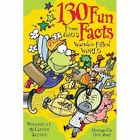 130 Fun Facts from God's Wonder-filled World by Liguori Publications,U.S. (Paperback, 2002)