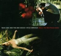 Nick Cave & The Bad Seeds Where the wild roses grow (1995, & Kylie M.. [Maxi-CD]