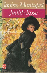 Livre-Poche-Judith-Rose-la-dentelliere-d-039-Alencon-Janine-Montupet-Laffont-1987