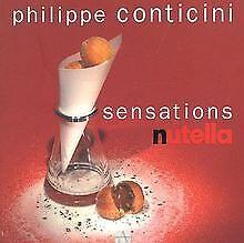 Sensations-Nutella-de-Conticini-Philippe-Boe-Philippe-Livre-etat-bon