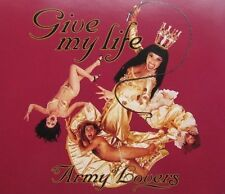 Army of Lovers Give my life (1995) [Maxi-CD]