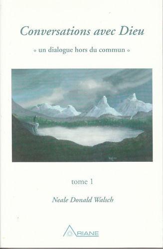 Livre coinversations avec Dieu tome 1  Neale Donald Walsch book