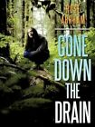 Gone Down The Drain 9781456772543 by Rose Abrham Paperback