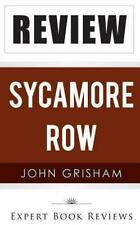 Sycamore Row by Expert Book Reviews (2013, Paperback)