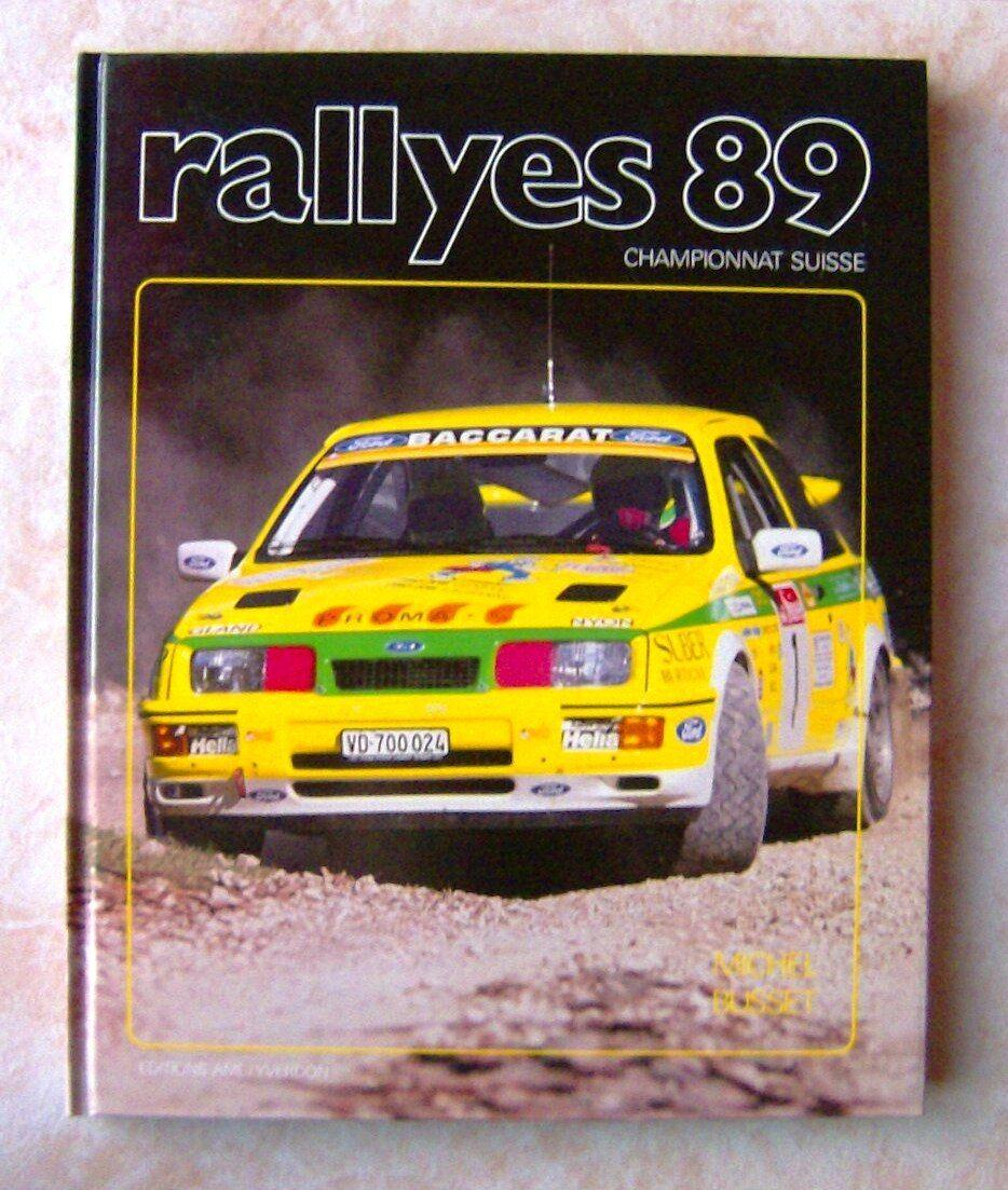 LIVRE CHAMPIONNAT DE SUISSE RALLYES 1989 PAR MICHEL BUSSET DE 160 PAGES
