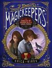 Magickeepers: The Chalice of Immortality by Erica Kirov (Paperback, 2011)