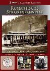 Romantische Strassenbahnzeit (2015)