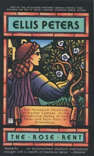 The Rose Rent (Chronicles of Brother Cadfael) by Peters, Ellis