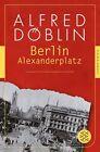 Berlin Alexanderplatz von Alfred Döblin (2013, Taschenbuch)