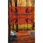 Dream Huntress 9781425980498 by Ashley Bonsignore Paperback