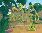 Arlo Rolled by Susan Pearson (Hardback, 2014)