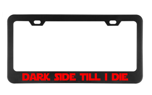 Black Metal DARK SIDE TILL I DIE Starwar License plate frame Holder Customizable