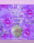 The Soul Salon Companion Journal: For Use with the Soul Salon by Rena M Reese (Paperback / softback, 2008)