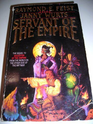 Servant of the Empire By Raymond E. Fiest and Janny Wurts