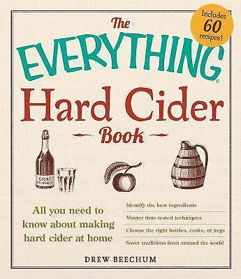 Everything The Everything Hard Cider Book All You Need To Know