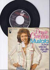 "Dennie Christian, Mustafa, VG/VG++ 7"" Single 0903-3"