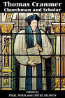 Thomas Cranmer: Churchman and Scholar by Boydell & Brewer Ltd (Paperback, 1999)