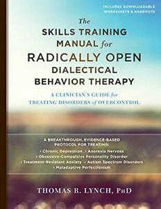 The-Skills-Training-Manual-for-Radically-Open-Dialectical-Behavior-Therapy-A-Cl