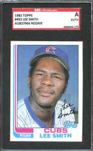 1982 Topps #452 Lee Smith RC Autograph SGC Authentic 4000944-175