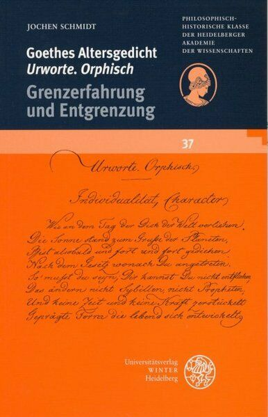Goethes Altersgedicht 'Urworte. Orphisch'