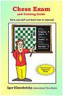 Chess Exam and Training Guide by Igor Khmelnitsky (Paperback, 2004)