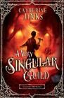 A Very Singular Guild by Catherine Jinks (Paperback, 2014)