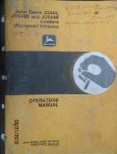 John Deere JD444, JD544-B and JD644-B Loaders European Version Operators Manual