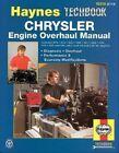 Chrysler Engine Overhaul Manual by Mike Forsythe, J. H. Haynes (Paperback, 1996)