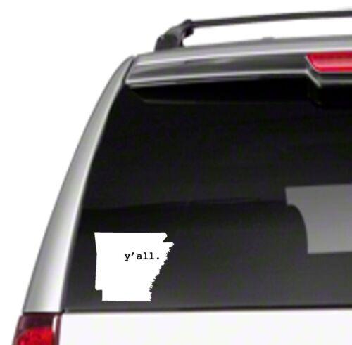 """Arkansas Y/'all state 6/"""" Car Decal Sticker i love razorback clinton AR AU *K14*"""