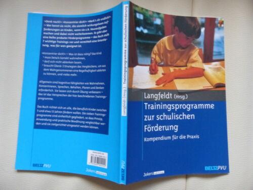 1 von 1 - Langfeldt (Hrsg.) Trainingsprogramme zur schulischen Förderung neuwertig